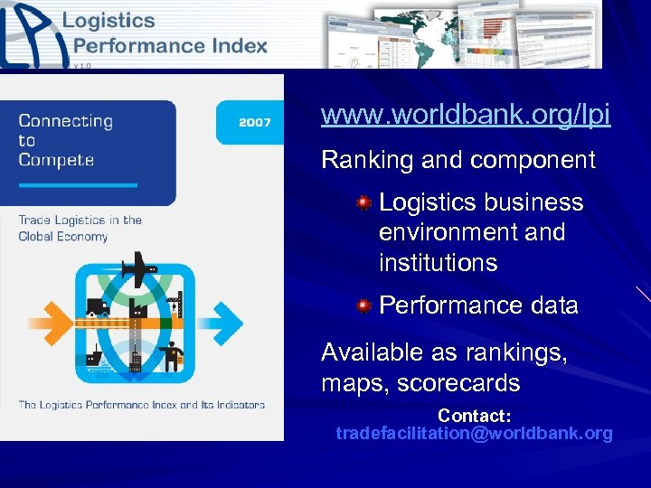 www. worldbank. org/lpi Ranking and component Logistics business environment and institutions Performance data Available
