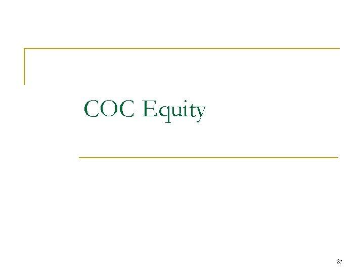 COC Equity 27