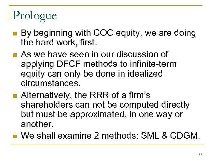 Prologue n n By beginning with COC equity, we are doing the hard work,
