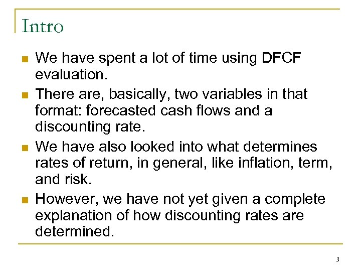 Intro n n We have spent a lot of time using DFCF evaluation. There