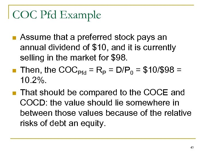 COC Pfd Example n n n Assume that a preferred stock pays an annual