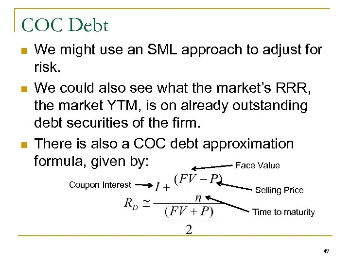 COC Debt n n n We might use an SML approach to adjust for