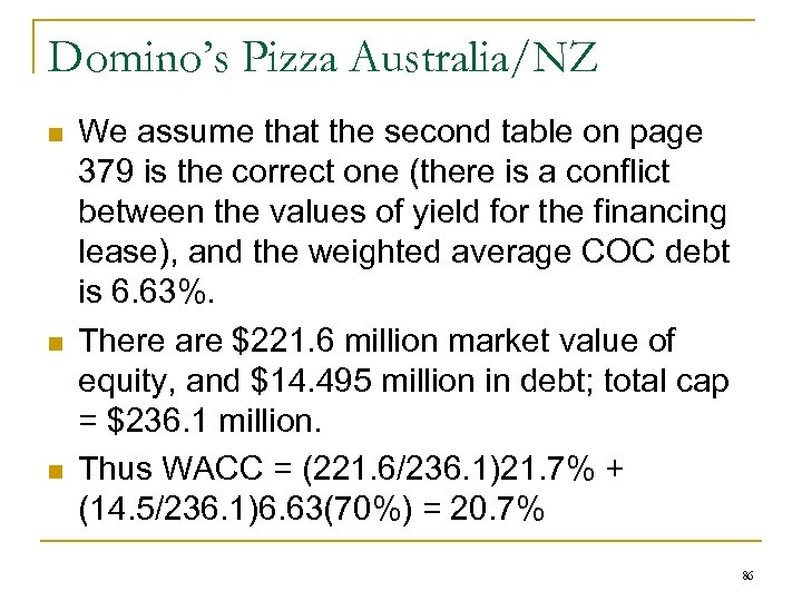 Domino's Pizza Australia/NZ n n n We assume that the second table on page