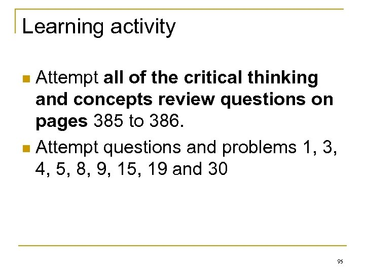 Learning activity Attempt all of the critical thinking and concepts review questions on pages