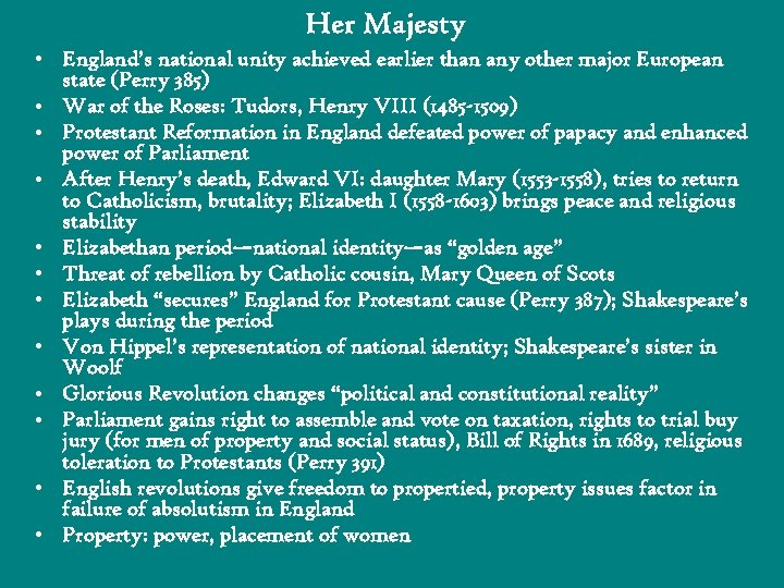 Her Majesty • England's national unity achieved earlier than any other major European state
