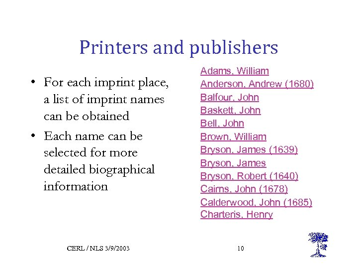 Printers and publishers • For each imprint place, a list of imprint names can