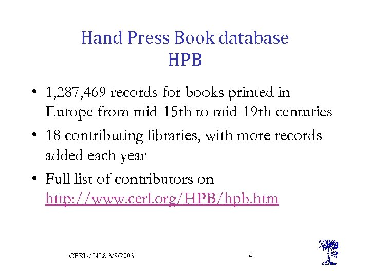 Hand Press Book database HPB • 1, 287, 469 records for books printed in