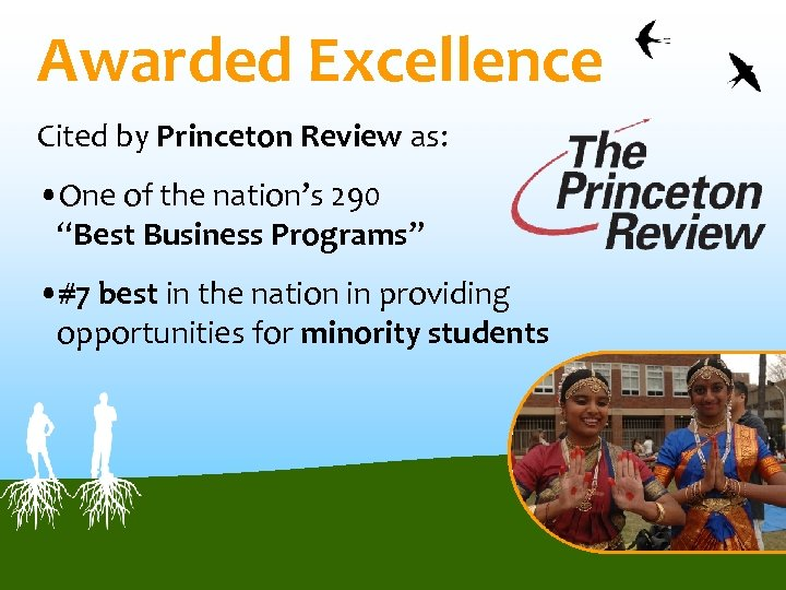 "Awarded Excellence Cited by Princeton Review as: • One of the nation's 290 ""Best"