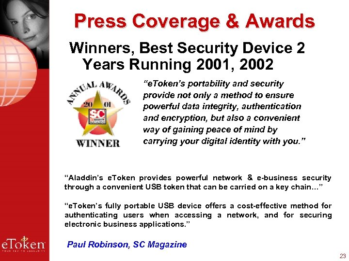 "Press Coverage & Awards Winners, Best Security Device 2 Years Running 2001, 2002 ""e."