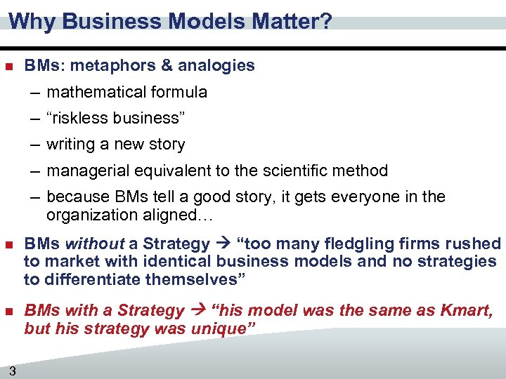 "Why Business Models Matter? n BMs: metaphors & analogies – mathematical formula – ""riskless"