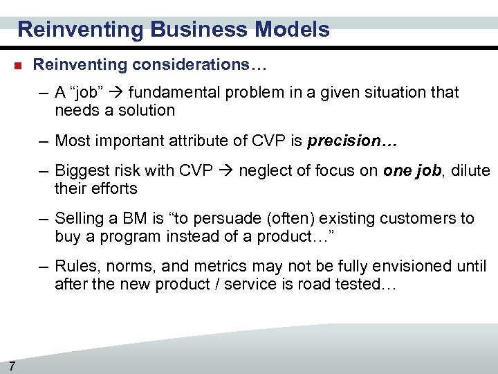 "Reinventing Business Models n Reinventing considerations… – A ""job"" fundamental problem in a given"