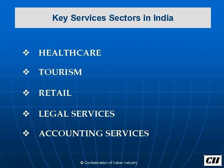 Key Services Sectors in India v HEALTHCARE v TOURISM v RETAIL v LEGAL SERVICES