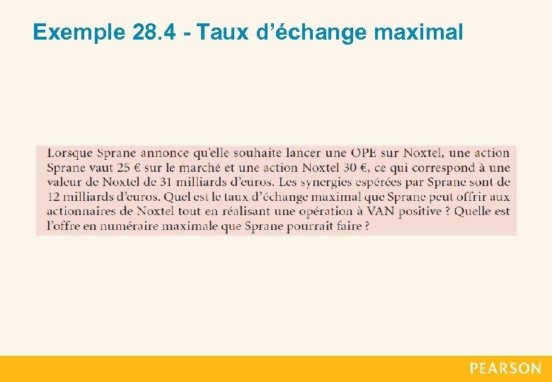 Exemple 28. 4 - Taux d'échange maximal