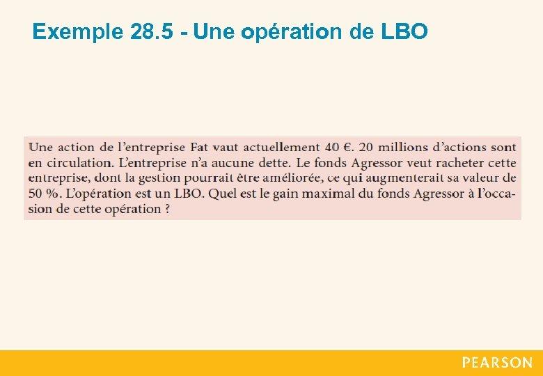 Exemple 28. 5 - Une opération de LBO