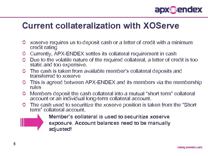 Current collateralization with XOServe xoserve requires us to deposit cash or a letter of