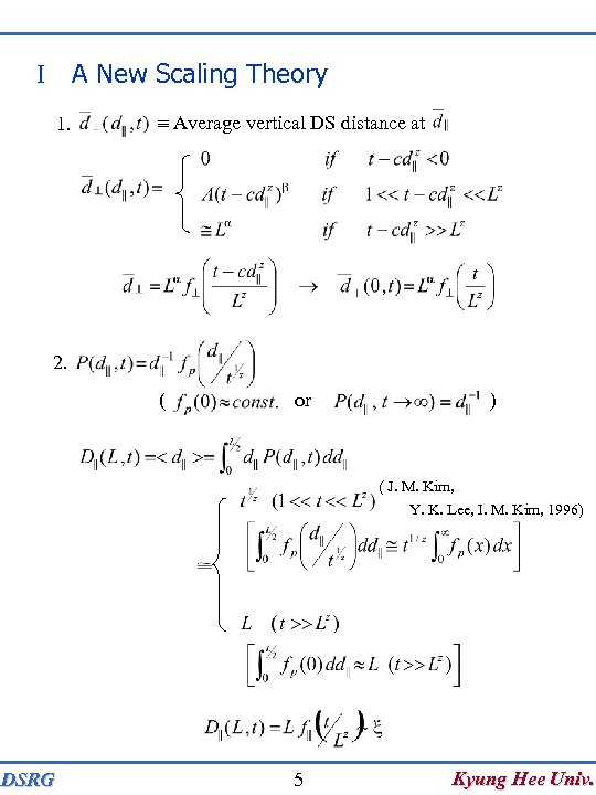 A New Scaling Theory I 1. Average vertical DS distance at 2. ( or