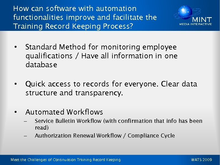 How can software with automation functionalities improve and facilitate the Training Record Keeping Process?