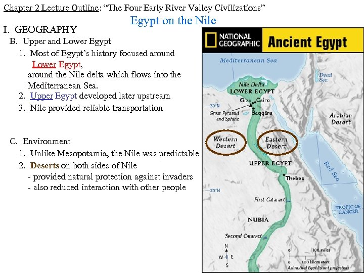 "Chapter 2 Lecture Outline: ""The Four Early River Valley Civilizations"" I. GEOGRAPHY Egypt on"