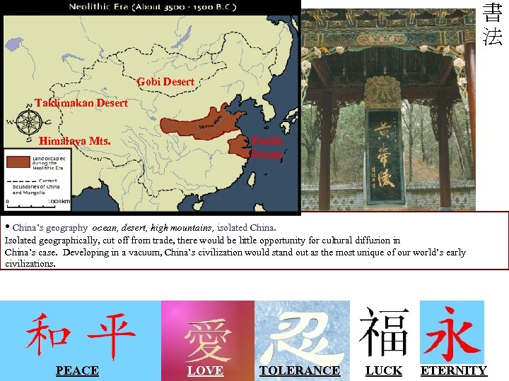 Chinese script is unique, isn't it? Think about other elements of Chinese culture: Chinese
