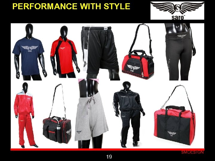 PERFORMANCE WITH STYLE Click to edit Master subtitle style 19 SMDESIGN
