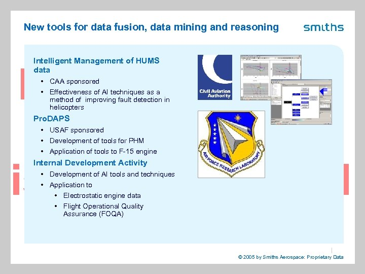 New tools for data fusion, data mining and reasoning Intelligent Management of HUMS data