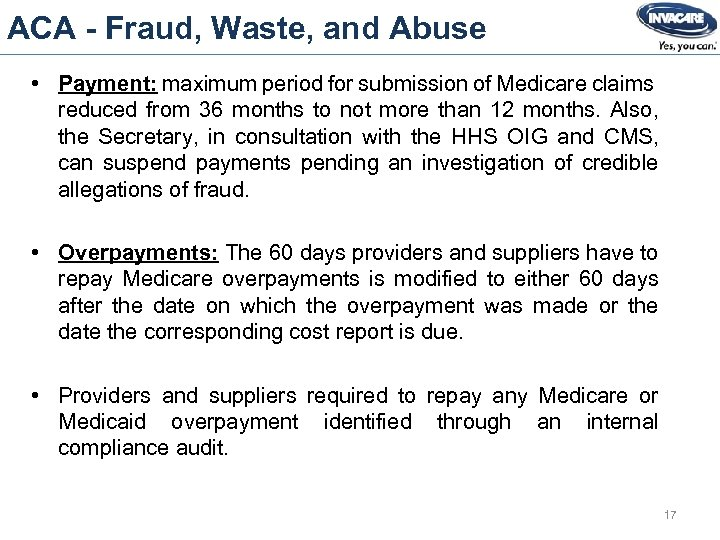 ACA - Fraud, Waste, and Abuse • Payment: maximum period for submission of Medicare