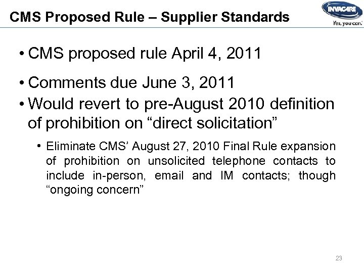 CMS Proposed Rule – Supplier Standards • CMS proposed rule April 4, 2011 •