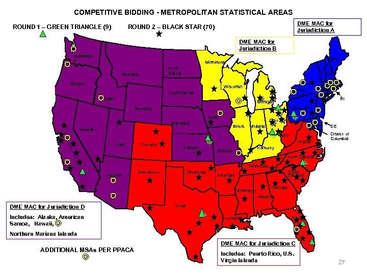 COMPETITIVE BIDDING - METROPOLITAN STATISTICAL AREAS ROUND 1 – GREEN TRIANGLE (9) DME MAC