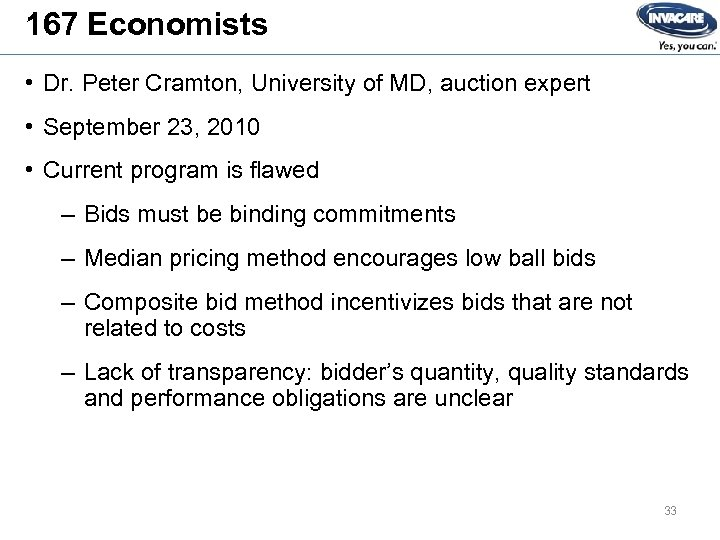 167 Economists • Dr. Peter Cramton, University of MD, auction expert • September 23,