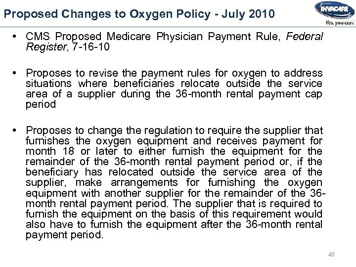 Proposed Changes to Oxygen Policy - July 2010 • CMS Proposed Medicare Physician Payment
