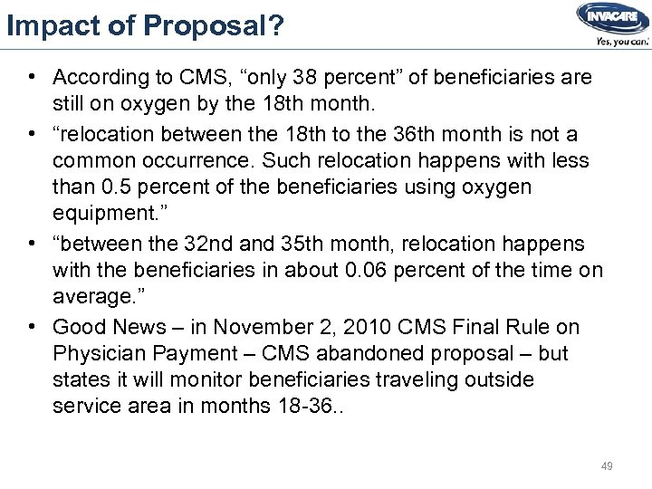 """Impact of Proposal? • According to CMS, """"only 38 percent"""" of beneficiaries are still"""