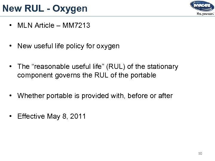 New RUL - Oxygen • MLN Article – MM 7213 • New useful life