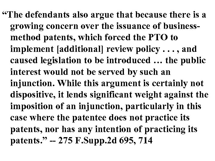 """""""The defendants also argue that because there is a growing concern over the issuance"""
