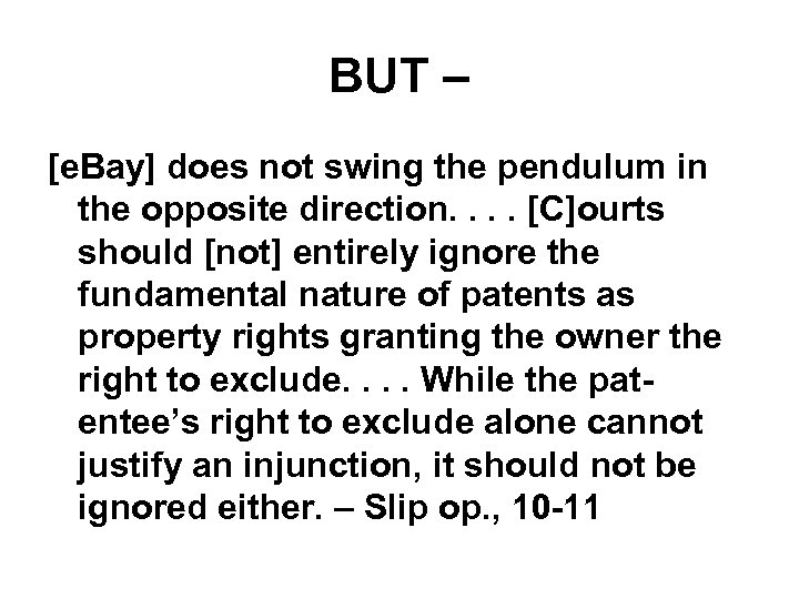 BUT – [e. Bay] does not swing the pendulum in the opposite direction. .