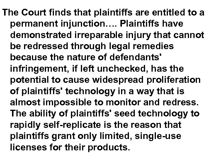 The Court finds that plaintiffs are entitled to a permanent injunction…. Plaintiffs have demonstrated