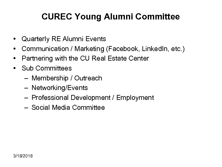 CUREC Young Alumni Committee • • Quarterly RE Alumni Events Communication / Marketing (Facebook,