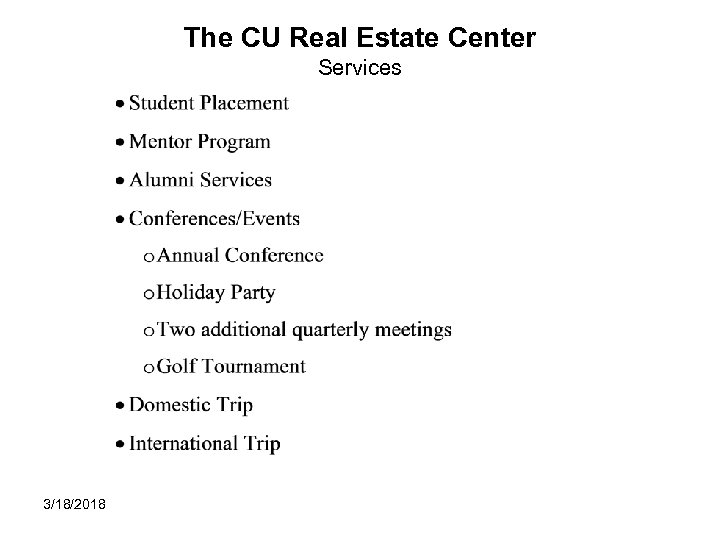 The CU Real Estate Center Services 3/18/2018