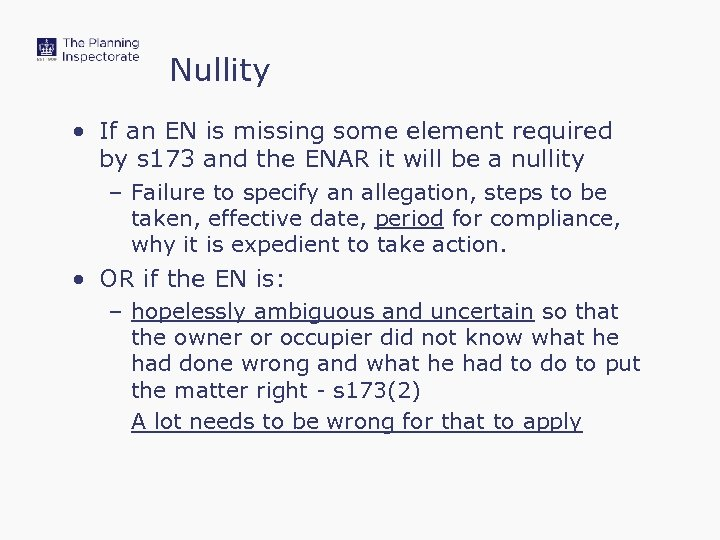 Nullity • If an EN is missing some element required by s 173 and