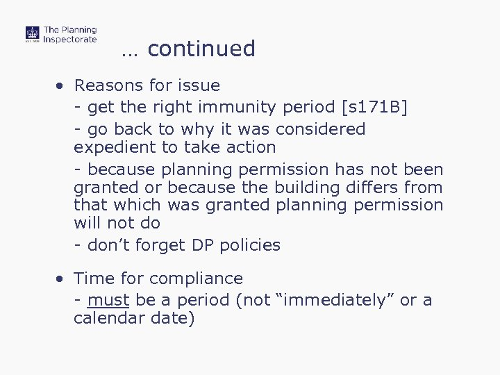… continued • Reasons for issue - get the right immunity period [s 171