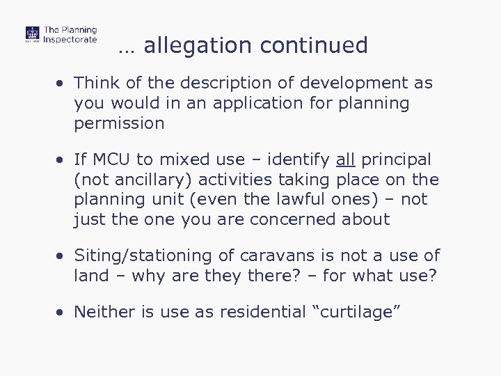 … allegation continued • Think of the description of development as you would in