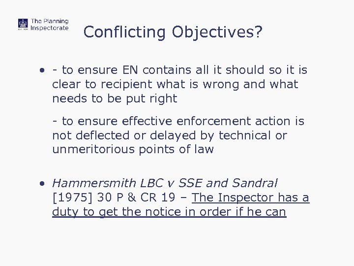 Conflicting Objectives? • - to ensure EN contains all it should so it is