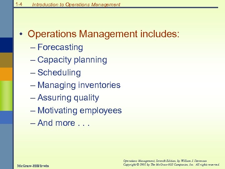 1 -1 Mc Graw-Hill Irwin Operations Management Seventh Edition