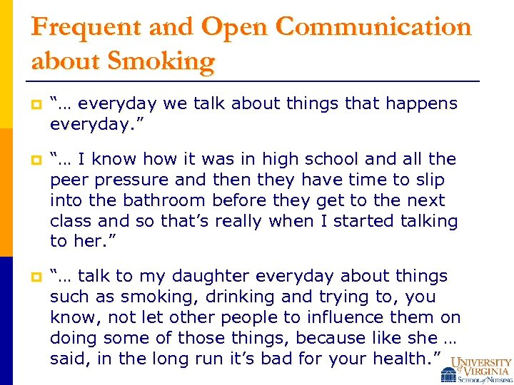 """Frequent and Open Communication about Smoking p """"… everyday we talk about things that"""