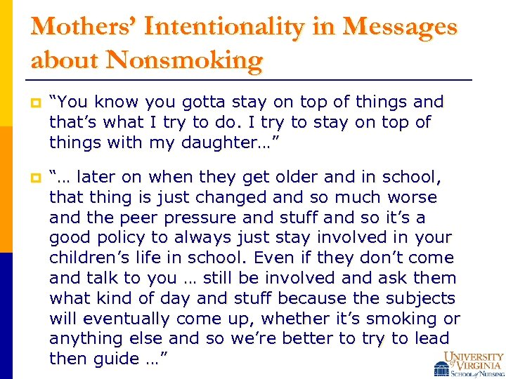 """Mothers' Intentionality in Messages about Nonsmoking p """"You know you gotta stay on top"""