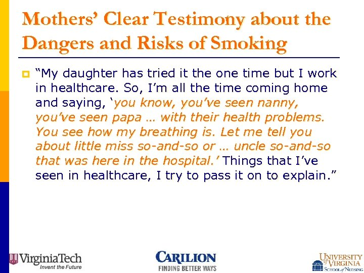 """Mothers' Clear Testimony about the Dangers and Risks of Smoking p """"My daughter has"""