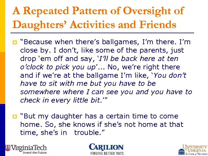 """A Repeated Pattern of Oversight of Daughters' Activities and Friends p """"Because when there's"""