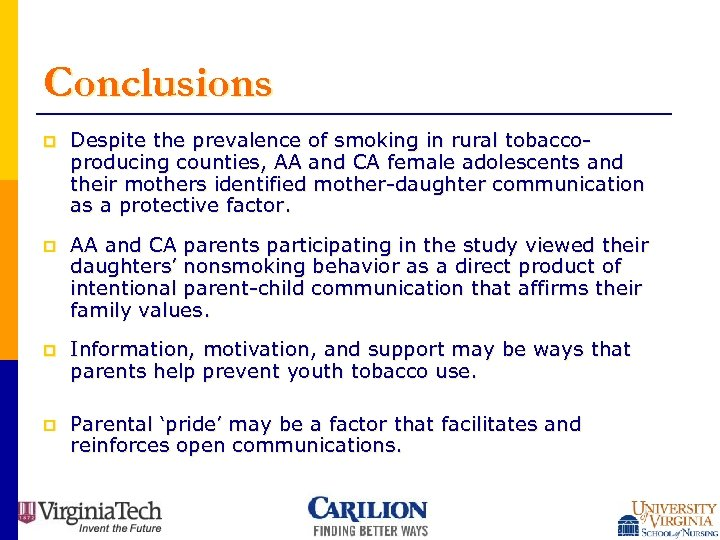 Conclusions p Despite the prevalence of smoking in rural tobaccoproducing counties, AA and CA