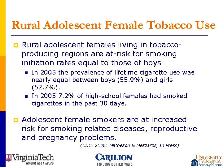 Rural Adolescent Female Tobacco Use p Rural adolescent females living in tobaccoproducing regions are