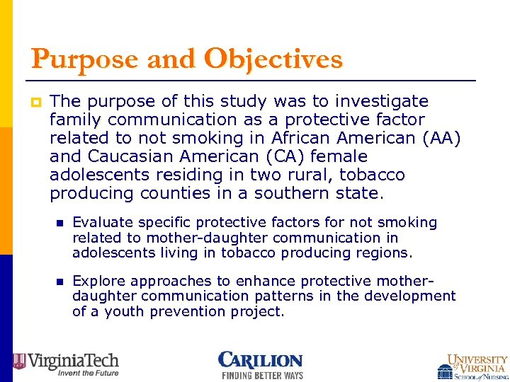 Purpose and Objectives p The purpose of this study was to investigate family communication