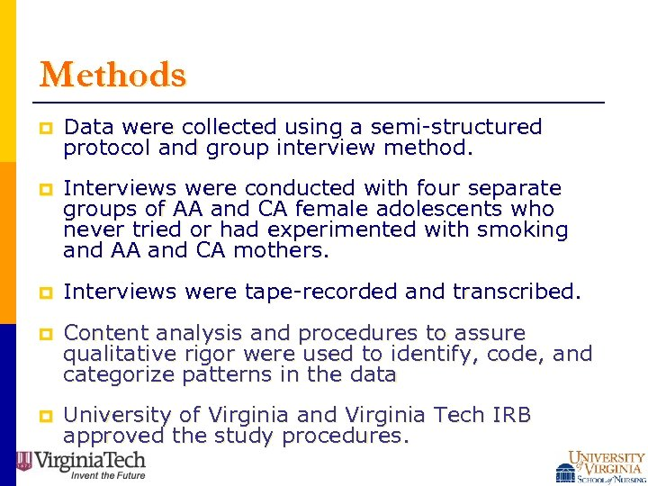 Methods p Data were collected using a semi-structured protocol and group interview method. p